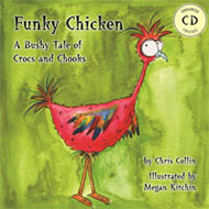 Funky Chicken: A Bushy Tale of Crocs & Chooks